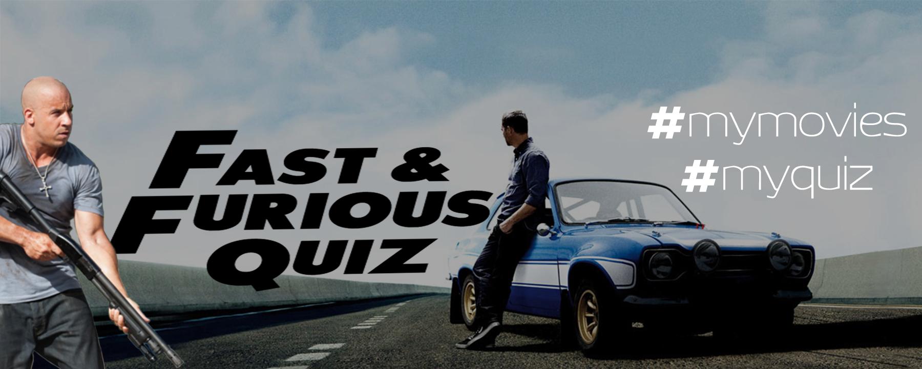 Quiz : Πόσο καλά γνωρίζεις το Fast and the Furious